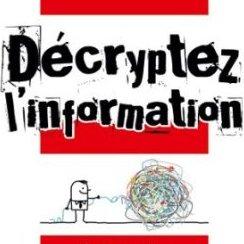 Pour ne plus vous laisser manipuler, décryptez l'info