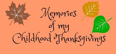 memories-of-my-childhood-thanksgivings