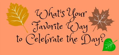 whats-your-favorite-way-to-celebrate-the-day