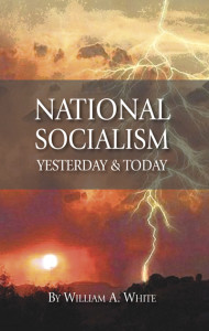National Socialism Yesterday & Today