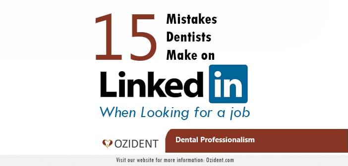 Dental Professionalism 15 Mistakes Job Seeking Dentists Make on