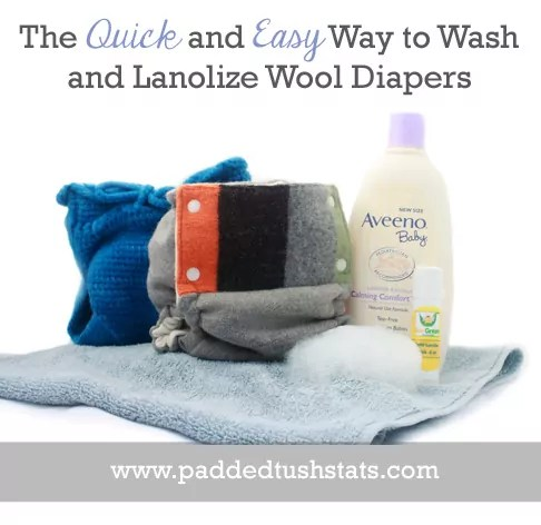 The Quick and Easy Way To Wash and Lanolize Wool Cloth Diapers. The special care instructions for wool cloth diapering products often intimidates people into not using them, but washing and lanolizing your wool is actually very simple! Here is the quick and easy way to do so!
