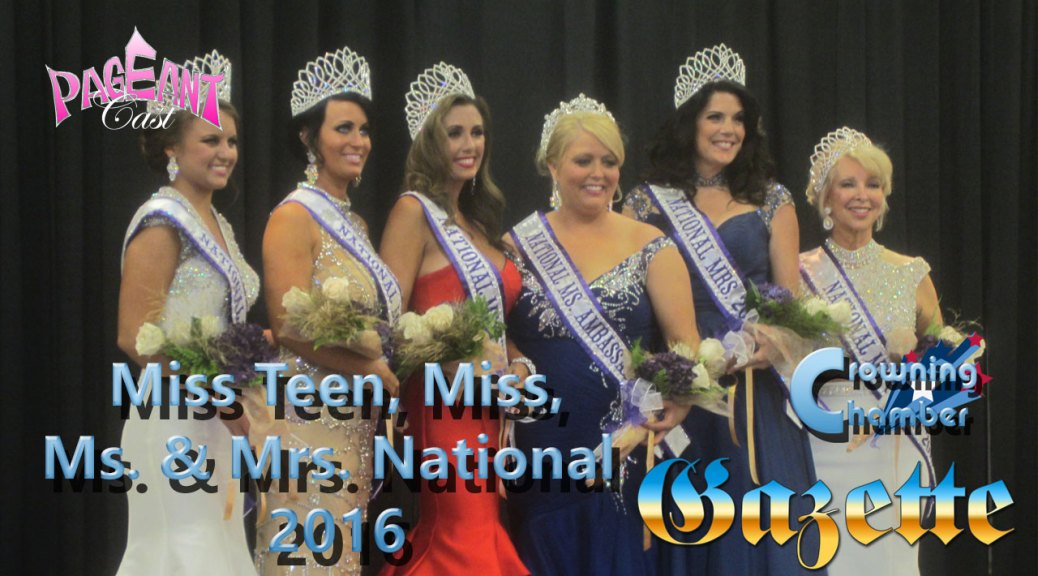 Crowning Chamber: Miss Teen, Miss, Ms. & Mrs. National 2016