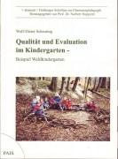 Qualität und Evaluation im Kindergarten – Beispiel Waldkindergarten