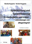 Sprachbildung und Sprachförderung in Kindergarten und Krippe
