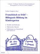 Französisch so früh? Bilinguale Bildung im Kindergarten