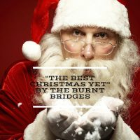 """The Best Christmas Yet"" By The Burnt Bridges (with Starlight Youth Music Theatre)"