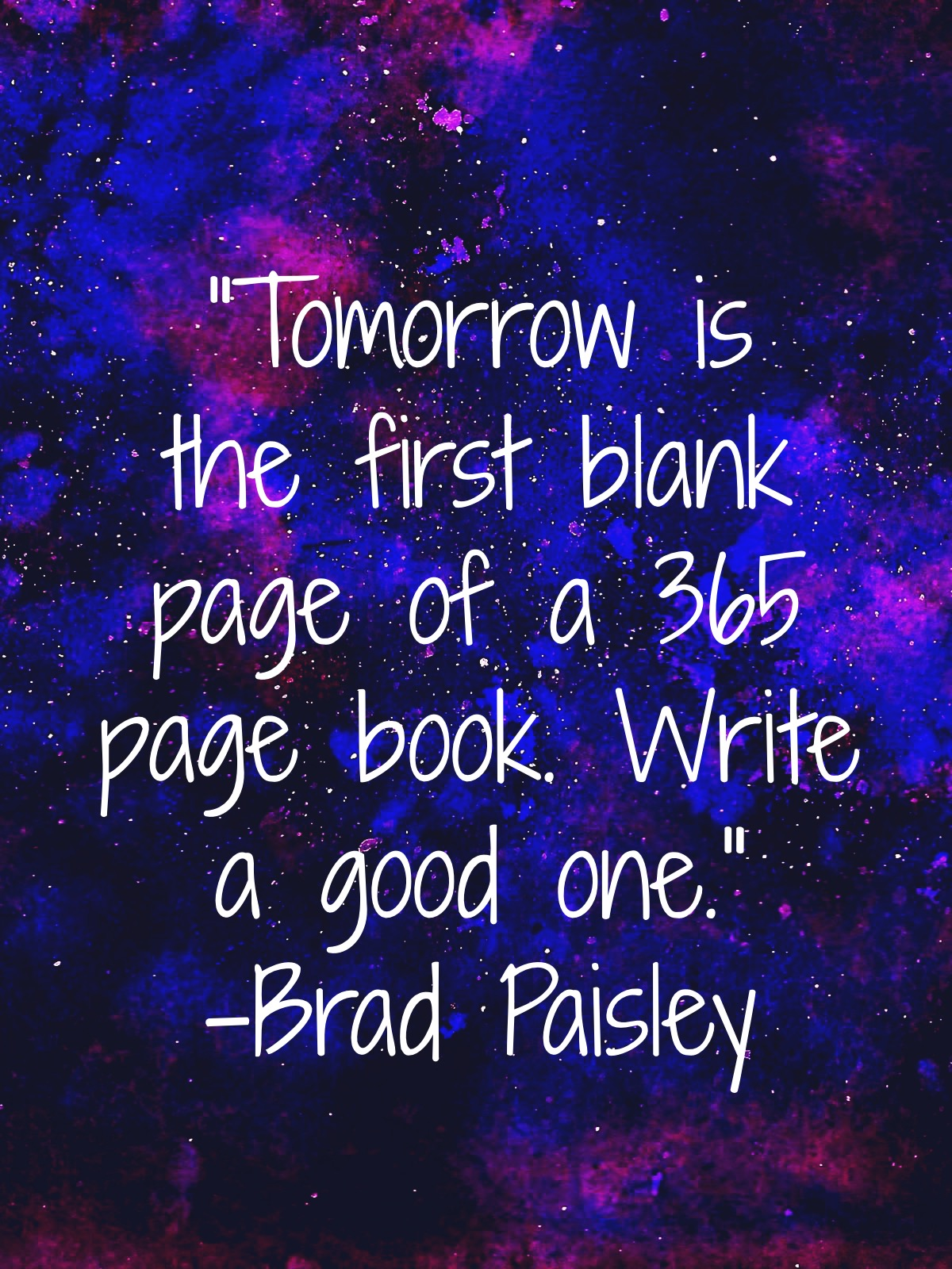brad paisley new year quote