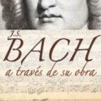 Audición comentada de J.S.Bach a través de su obra por Fundación Sophia