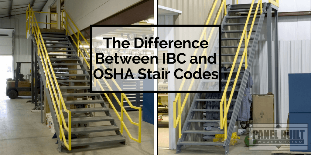 The Difference Between Ibc And Osha Stair Codes Panel Built