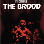 Holy Crap, Remember...David Cronenberg's THE BROOD?