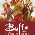 Better Late Than Never - BUFFY THE VAMPIRE SLAYER Season 8, Vol. 1-3