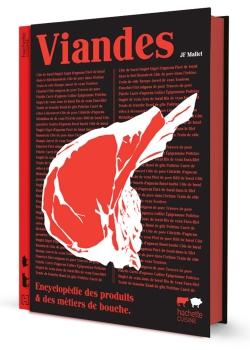 Viandes, de JF Mallet, une très beau ivre, pratique et délicieux à regarder! 35€ chez Hachette Pratique (Crédits photos Hachette Pratique)