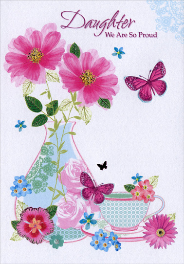 Butterflies, Vase and Tea Cup Daughter - Designer Greetings - mother s day cards