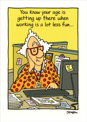 Work is a Lot Less Fun Funny Birthday Card by Oatmeal Studios