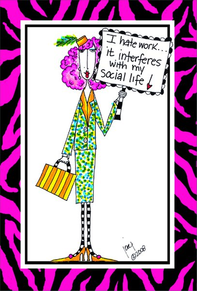 I Hate Work Dolly Mama Funny / Humorous Birthday Card by Pictura
