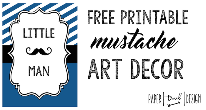 Mustache Decor Art Print Free Printable - Paper Trail Design