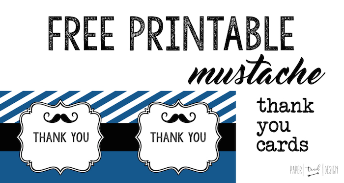 Mustache Thank You Cards Free Printable - Paper Trail Design