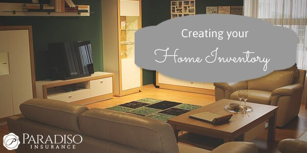 How To Create a Home Inventory Paradiso Insurance