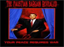 The Faustian Bargain Revealed: Your Peace Requires War
