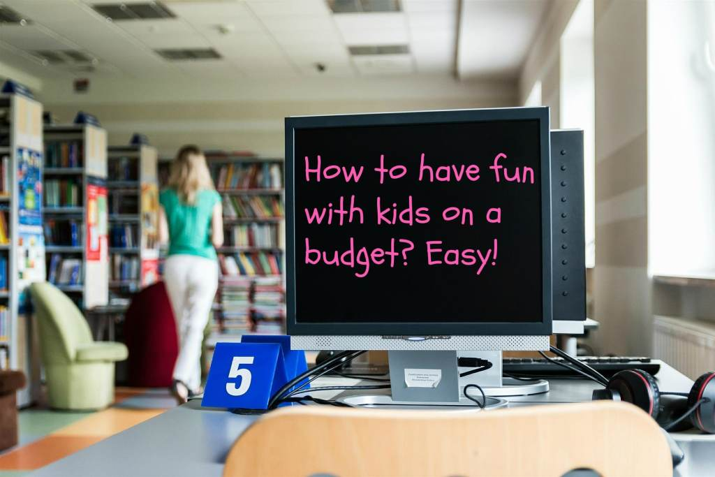 fun with kids on a budget