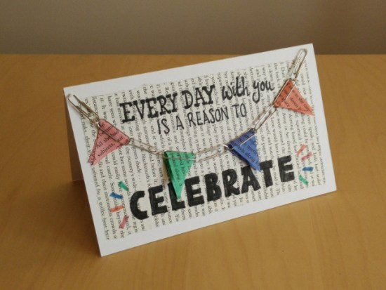 Valentines day paper crafts: Every day with you is a reason to CELEBRATE
