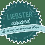 Quadruple Liebster award : En savoir plus sur moi ?