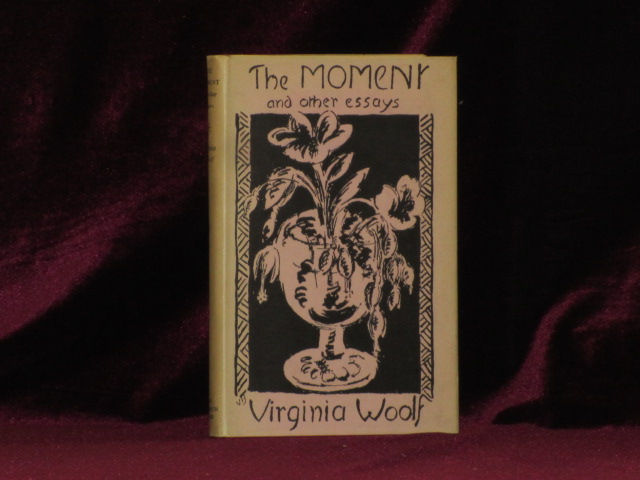 THE MOMENT and Other Essays Virginia Woolf First Edition