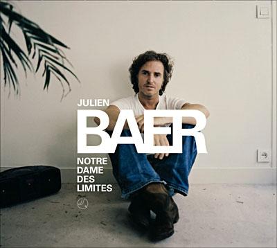 Julien Baer notre dame des limites JULIEN BAER « DROLE DE SITUATION » (1)