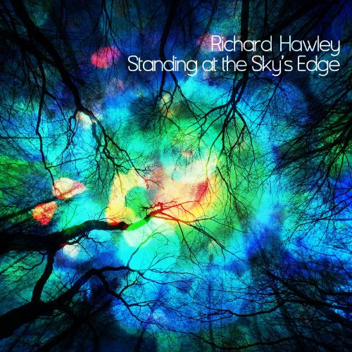 RICHARD HAWLEY : STANDING AT THE SKY'S EDGE
