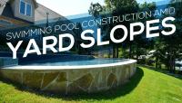 Swimming Pool Construction Amid Yard Slopes