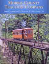 Morris County Traction Company: Bill Greenberg Recalls the Trolley