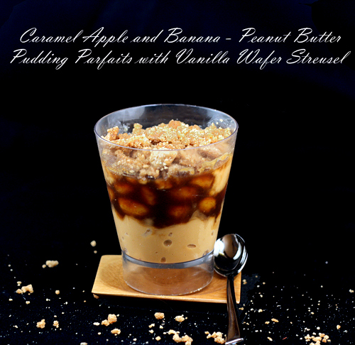 Caramel Apple and Banana Peanut Butter Pudding Parfaits with Vanilla Wafer Streusel