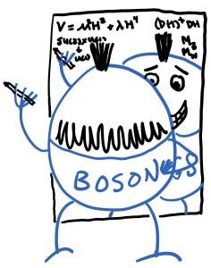 Figure 1: Monsieur Higgs boson struggles to understand the Higgs mechanism.