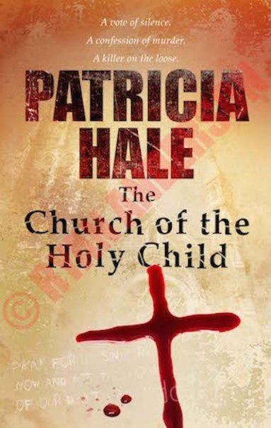 http://i0.wp.com/www.partnersincrimetours.net/pict/wp-content/uploads/2017/05/9781940758596-the-church-of-the-holy-child-patricia-hale.jpg?resize=383%2C604