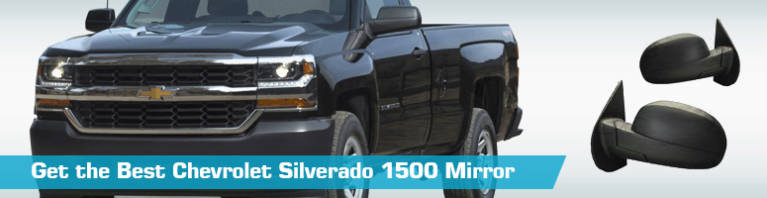 Chevrolet Silverado 1500 Mirror - Side View Mirrors - Replacement
