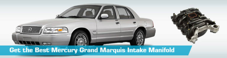 Mercury Grand Marquis Intake Manifold - Manifolds - Replacement