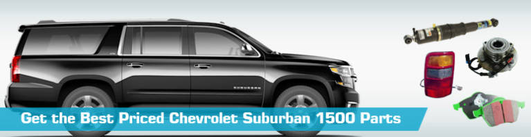 Chevrolet Suburban 1500 Parts - PartsGeek