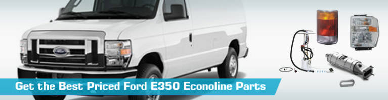 Ford E350 Econoline Parts - PartsGeek