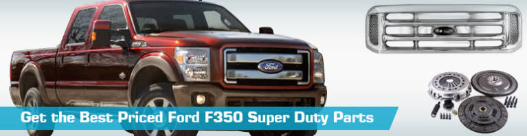 Ford F350 Super Duty Parts - PartsGeek