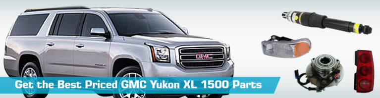 GMC Yukon XL 1500 Parts - PartsGeek