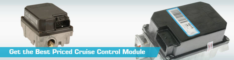 Cruise Control Module - Discount Prices - PartsGeek