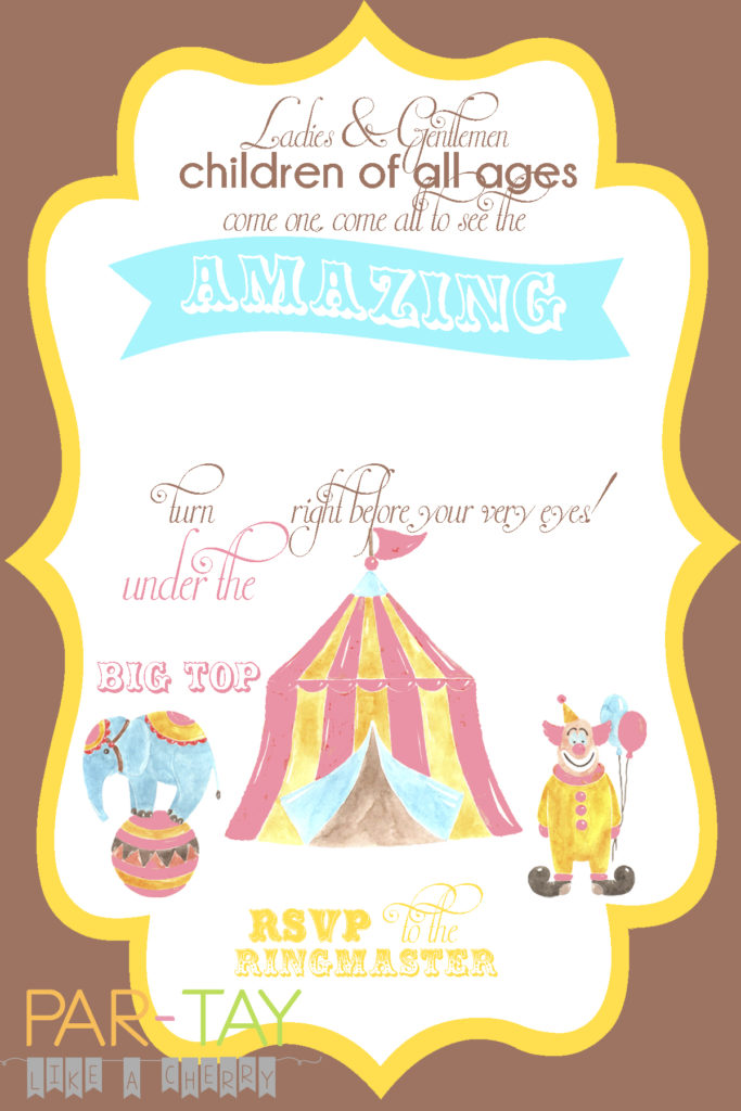 Free Circus Birthday Invitation - Party Like a Cherry - circus party invitation