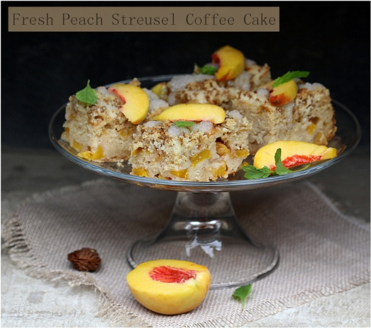 Fresh Peach Streusel Coffee Cake