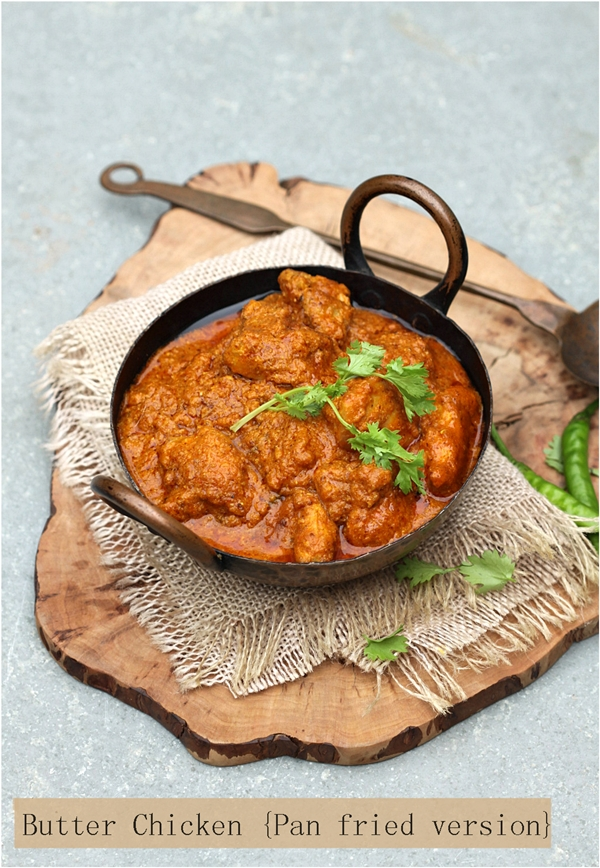 Butter Chicken {Pan fried version}