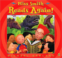 #PictureBookMonth Theme: School :|: Read Miss Smith Reads Again! by Michael Garland #elemed #literacy