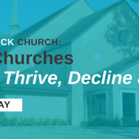 [Webinar Replay] The Unstuck Church – Why Churches Grow, Thrive, Decline & Die