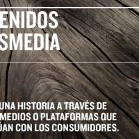 Estrategia de contenidos y narración transmedia