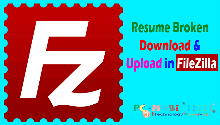 How to resume interrupted Download  Upload in FileZilla - upload resume