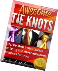 Download Awesome Tie Knots How to Tie the Most Unique ...